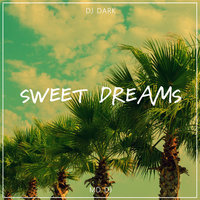 Dj Dark & Md Dj - Sweet Dreams (Radio Edit)