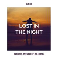 Dj Dimixer & Greenjelin Feat. Cali Fornia - Lost In The Night (Rich-Max Remix)