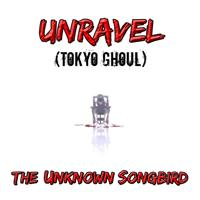 Tokyo Ghoul - Op | Unravel (Official Acoustic)